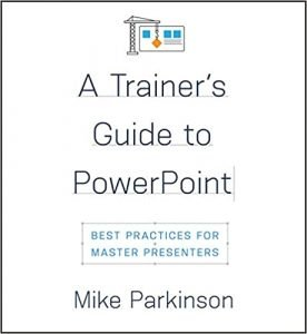 Trainers Guide to PowerPoint